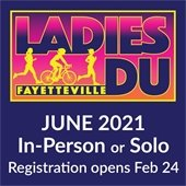 Ladies DUathlon Race:  June 2021: In-person or Solo. Registration opens Feb. 24