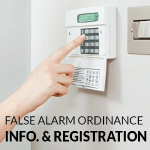 False Alarm Ordinance Info and Registration