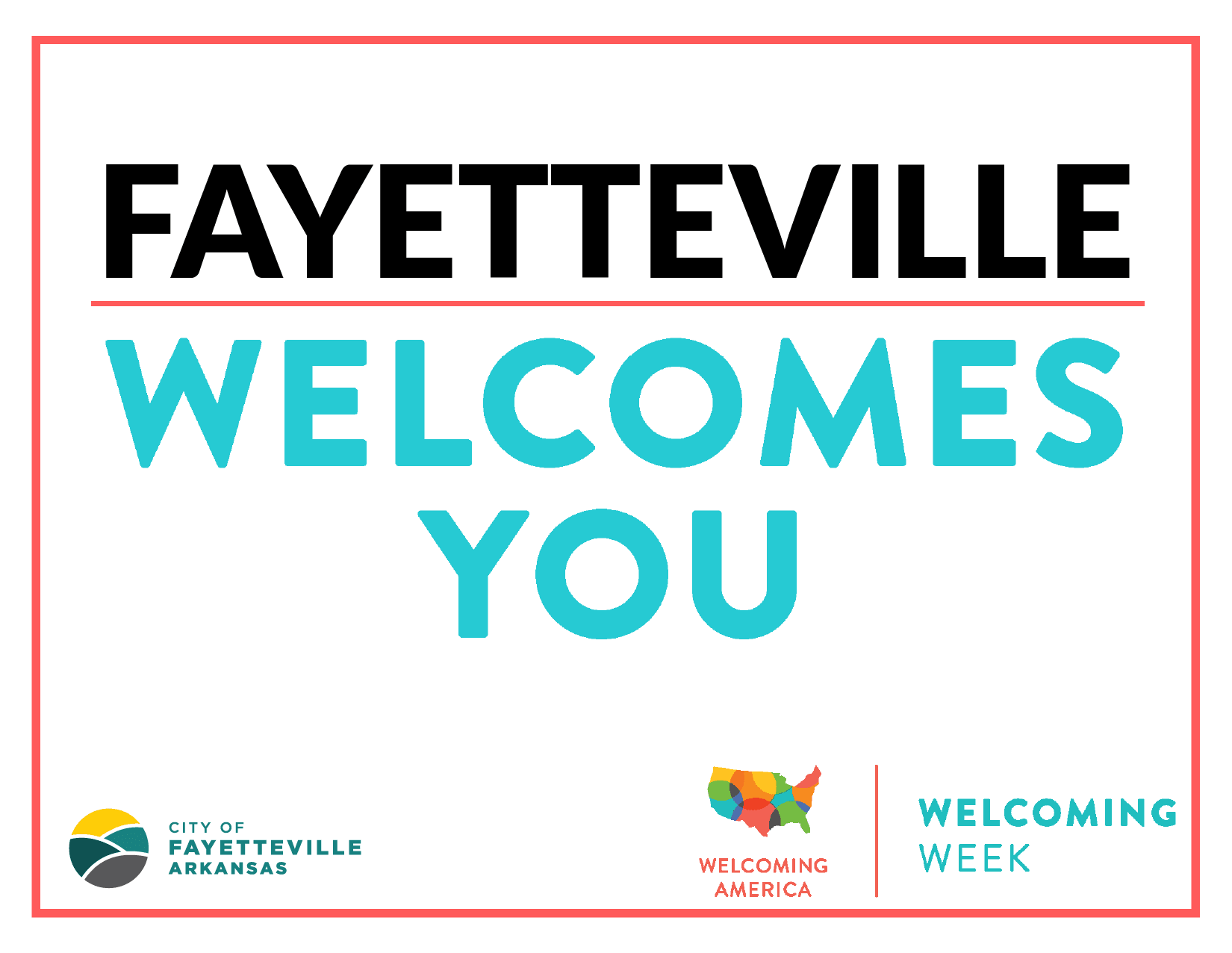 Fayetteville Welcomes You sign